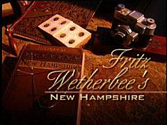 Fritz Wetherbee's New Hampshire, written by Fritz Wetherbee
