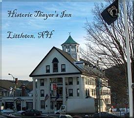 Thayers Inn, Littleton New Hampshire White Mountains region