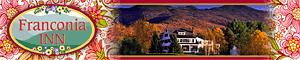Franconia Inn, Franconia NH, Loding in Franconia, Inn, B&B NH, White Mountains Region Inns,