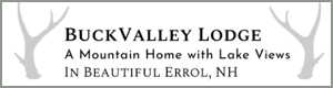 Buck Valley Lodge Errol NH Vacation Home Rental