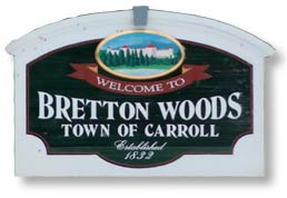 Town Sign, Bretton Woods, NH White Mountains region New Hampshire
