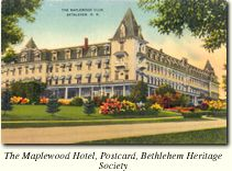 Maplewood Hotel, Bethlehem, New Hampshire White Mountains